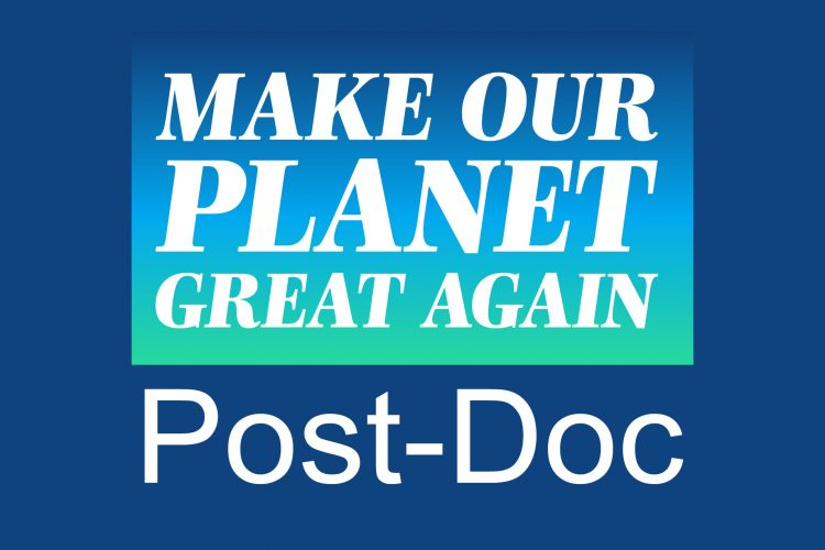 Get up to €50,000 Research Financing for Foreign Researchers in the Make Our Planet Great Again Postdoctoral Program 2020